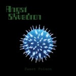 """Angst Skvadron """"Sweet Poison"""""""