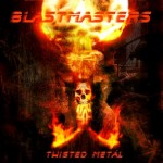 "Blastmasters ""Twisted Metal"""