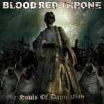 "Blood Red Throne ""Souls of Damnation"""
