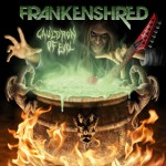 "Frankenshred ""Cauldron Of Evil"""