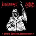 """Bloodthirst/Excidium """"Infernal Thrashing Kömmandments"""""""