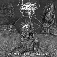 "Darkthrone ""Circle the Wagons"""