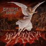 "Brutal Hand ""Purgatory's Rage"""