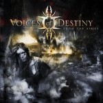 "Voices of Destiny ""From the ashes"""