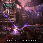 "Bonded By Blood ""Exiled To Earth"""
