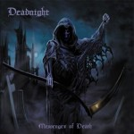 "Deadnight ""Messenger of Death"""