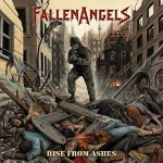 "Fallen Angels ""Rise From Ashes"""