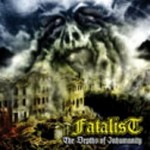 "Fatalist ""The Depths of Inhumanity"""