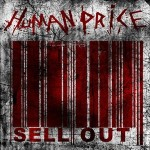 "Human Price ""Sell Out"""