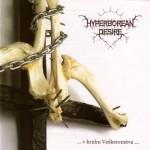 """Hyperborean Desire """"… v kruhu Ve¹kerenstva …"""""""