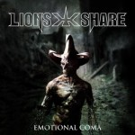 "Lion's Share ""Emotional Coma"""