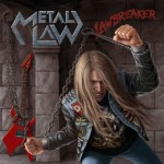 "Metal Law ""Lawbreaker"""