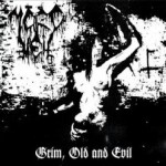 "Mordhell ""Grim, Old and Evil"""