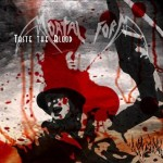"Mortal Form ""Taste the Blood"""