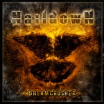 "Naildown ""Dreamcrusher"""