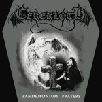 "Cerekloth ""Pandemonium Prayers"""