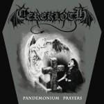 """Cerekloth """"Pandemonium Prayers"""""""