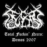 "Necro Cult ""Total Fuckin' Necro: Demos 2007"""