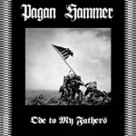 "Pagan Hammer ""Ode To My Fathers"""