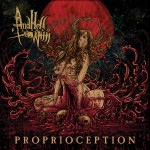 "And Hell Followed With ""Proprioception"""