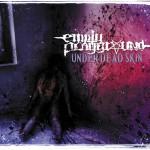 """Empty Playground """"Under Dead Skin"""""""