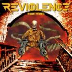 "Reviolence ""Violent Phoenix"""