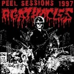 "Agathocles ""Peel Sessions 1997"""
