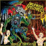 "Drünken Bastards ""Horns of the Wasted"""