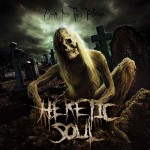 "Heretic Soul ""Born Into This Plague"""