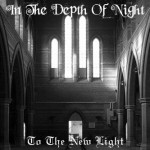 "In the Depth of Night ""To The New Light"""