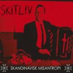"""Skitliv """"Skandinavisk Misantropi"""""""