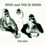 "Spice and the RJ Band ""The Will"""