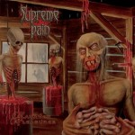 "Supreme Pain ""Cadaver Pleasures"""