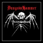 "DungeönHammer/Rust ""Frozen Wasteland/Summon The Burning"""