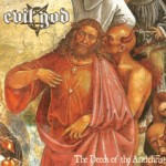 "Evil God ""The Deeds of the Antichrist"""