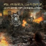 "Gloria Morti ""Anthems of Annihilation"""