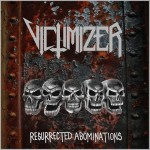 "Victimizer ""Resurrected Abominations"""