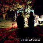 "Dinner auf Uranos ""50 Sommer – 50 Winter"""