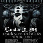 Darkness Reborn Tour 2010