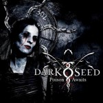 "Darkseed ""Poison Awaits"""
