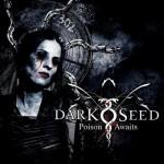 "Darkseed ""Poison Awaits"""