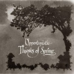 "A Forest of Stars ""Opportunistic Thieves of Spring"""