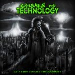 "Children of Technology ""It's Time to Face the Doomsday"""