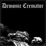 "Demonic Cremator ""My Dying Breath…"""