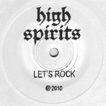 "High Spirits ""Let's Rock / Running Home"""