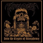 "Interment ""Into the Crypts of Blasphemy"""