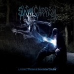 "Sinful Carrion ""Arising from a shallow grave"""