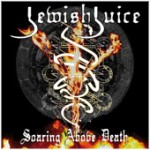 "Jewish Juice ""Soaring Above Death"""