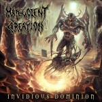 "Malevolent Creation ""Invidious Dominion"""