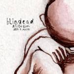Trzecia płyta Blindead